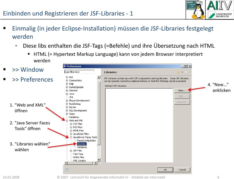 "von jedem Browser interpretiert werden >> Window >> Preferences 4. ""New "" anklicken 1. ""Web and XML"" öffnen 2."