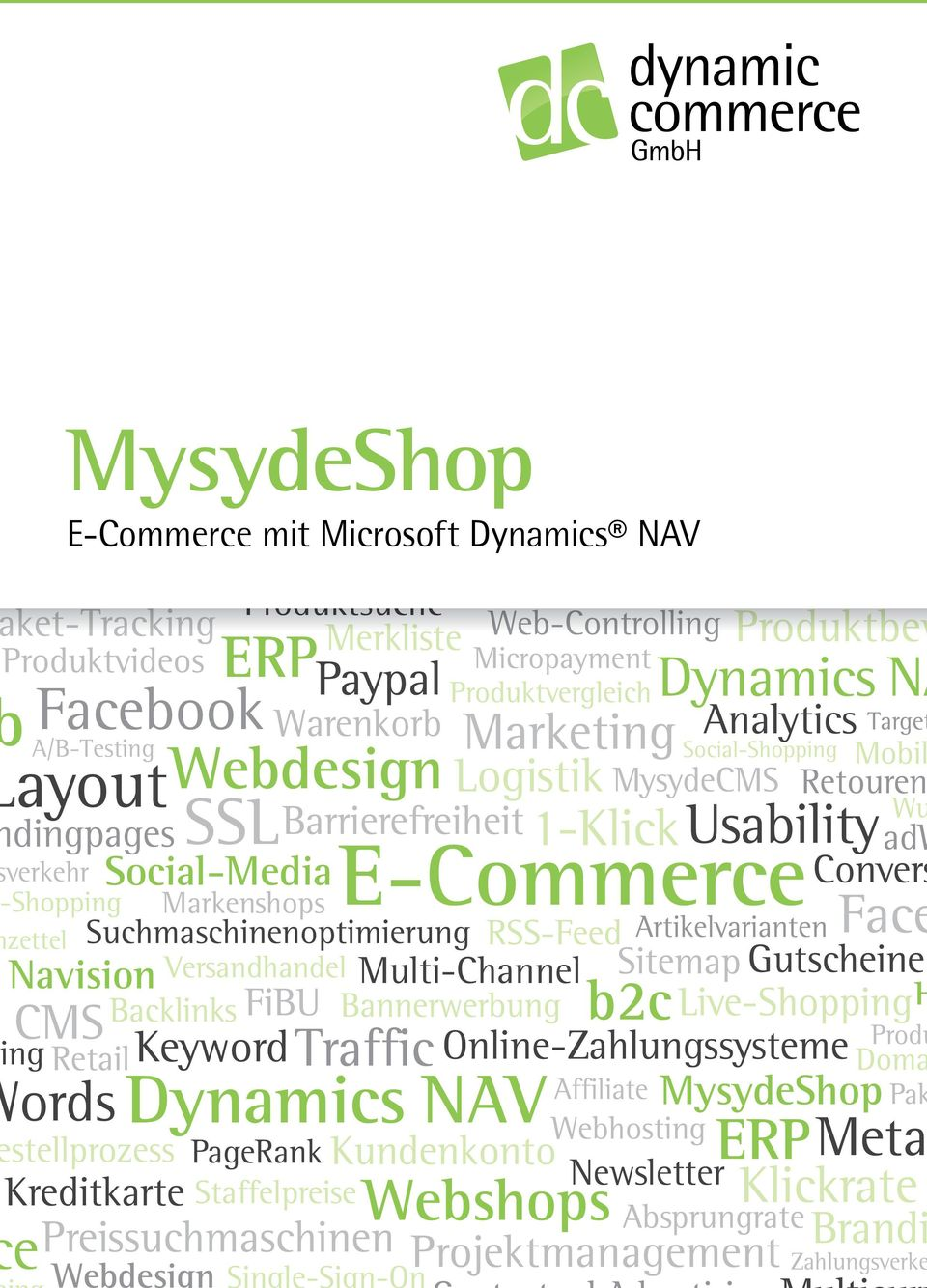 Social-Shopping 1-Klick Retouren Produktvergleich Staffelpreise taffelpreise Produktbew Shopping zettel Wu Merkliste Kundenkonto stellprozess Single-Sign-On Single-Sign-On Backlinks Brandi Brand