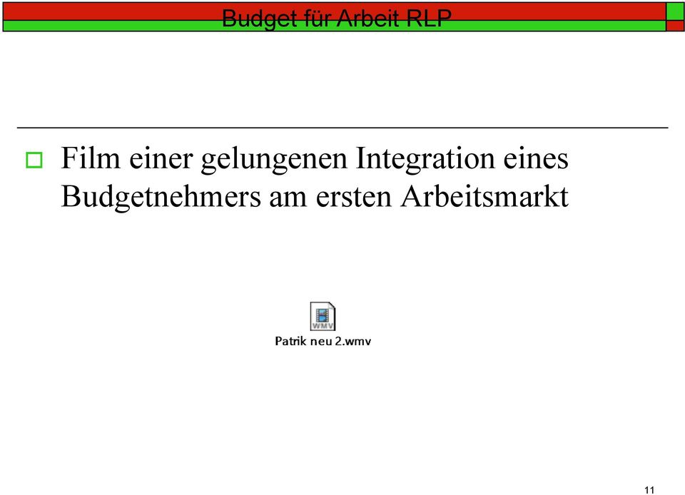 Integration eines