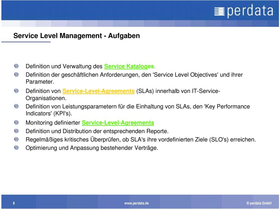 Definition von Service-Level-Agreements (SLAs) innerhalb von IT-Service- Organisationen.