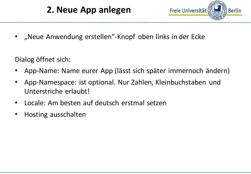 ändern) App-Namespace: ist optional.