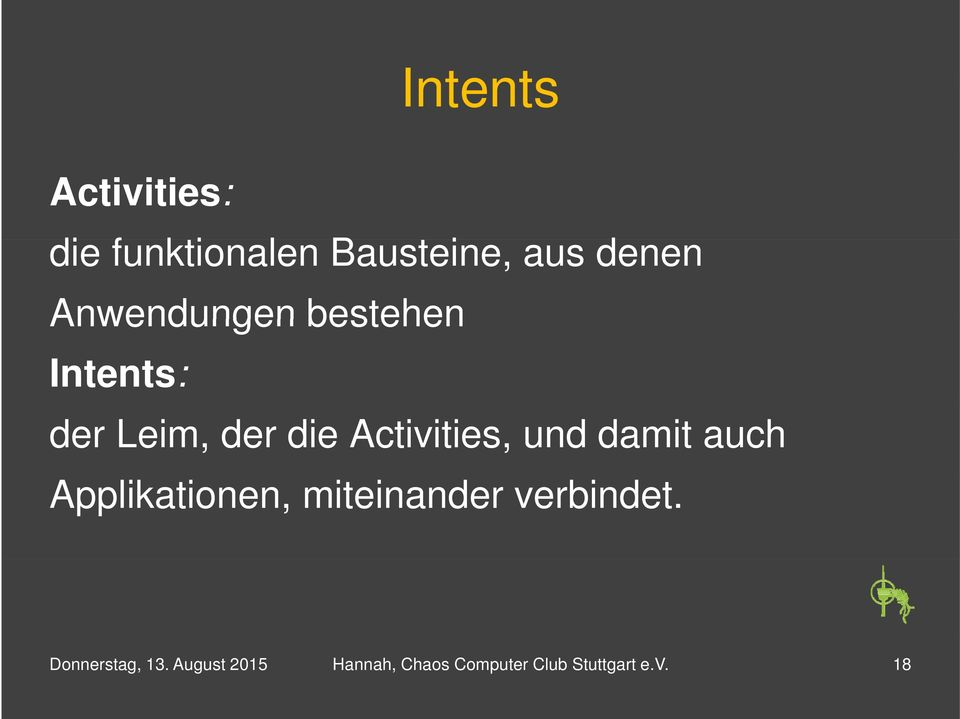 Intents: der Leim, der die Activities, und