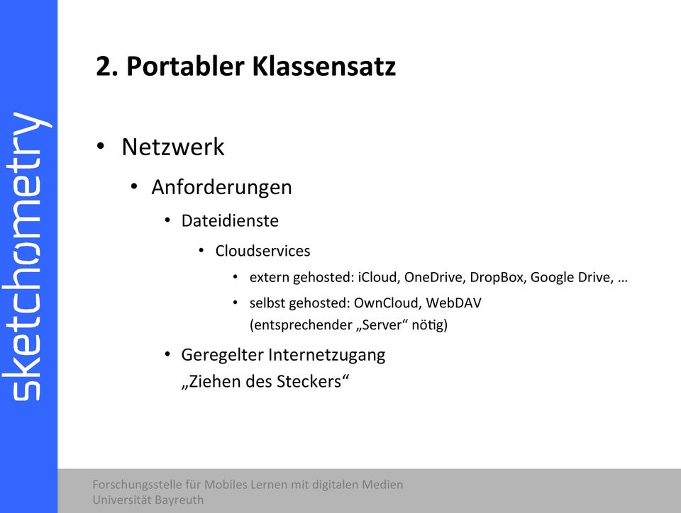 Google Drive, selbst gehosted: OwnCloud, WebDAV