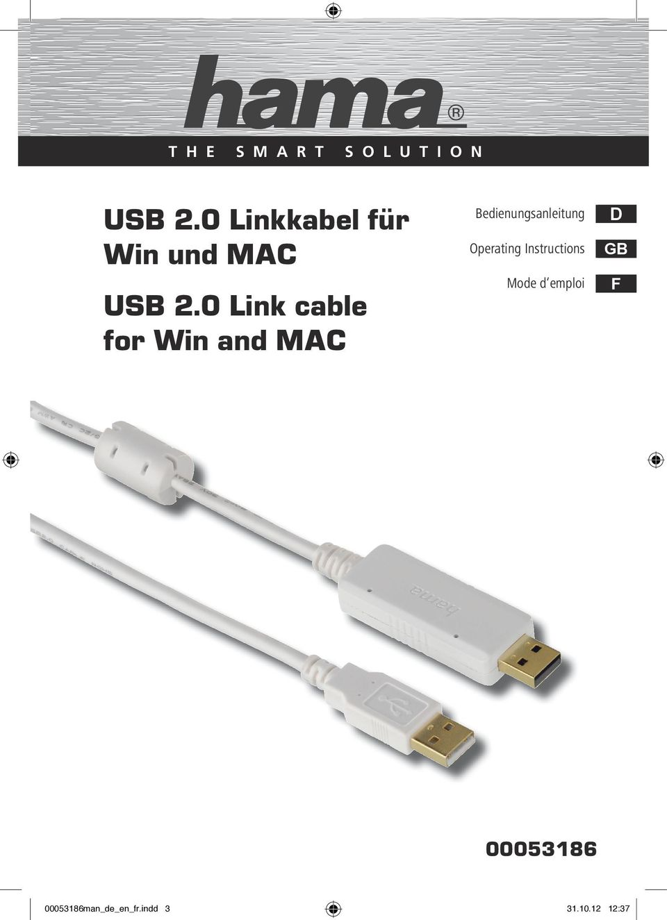0 Link cable for Win and MAC Bedienungsanleitung Operating
