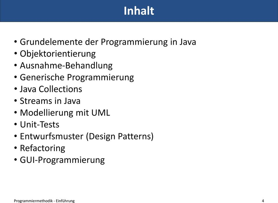 Streams in Java Modellierung mit UML Unit-Tests Entwurfsmuster