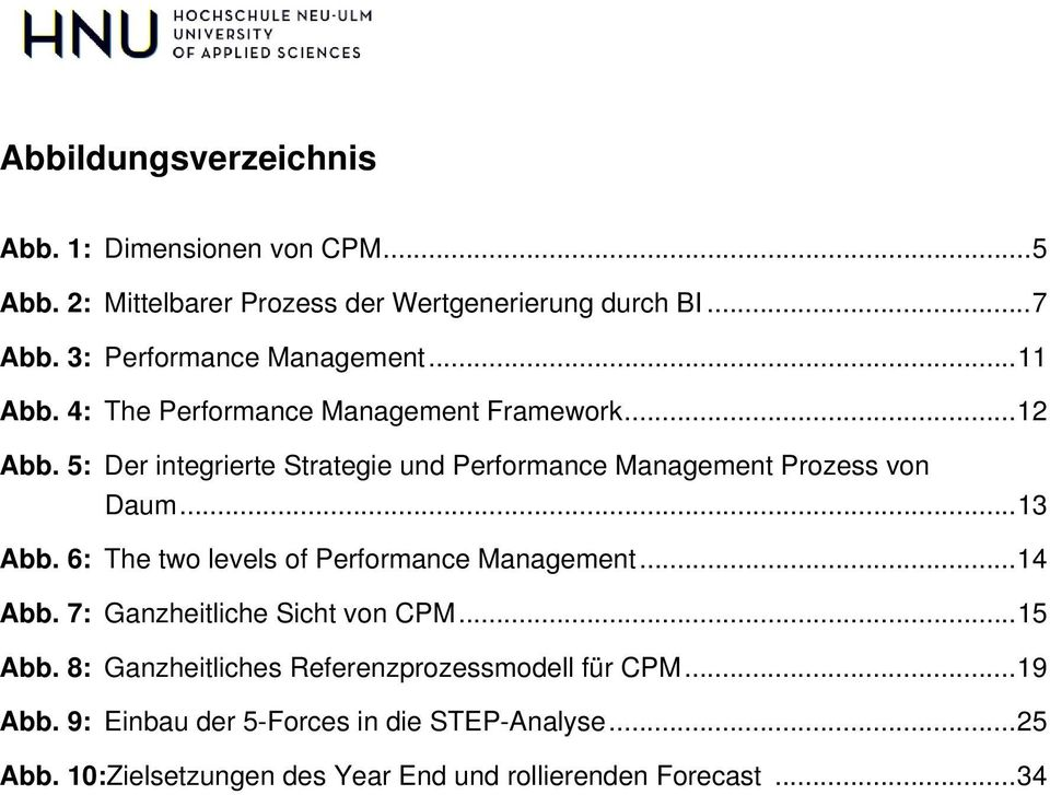 5: Der integrierte Strategie und Performance Management Prozess von Daum... 13 Abb. 6: The two levels of Performance Management... 14 Abb.