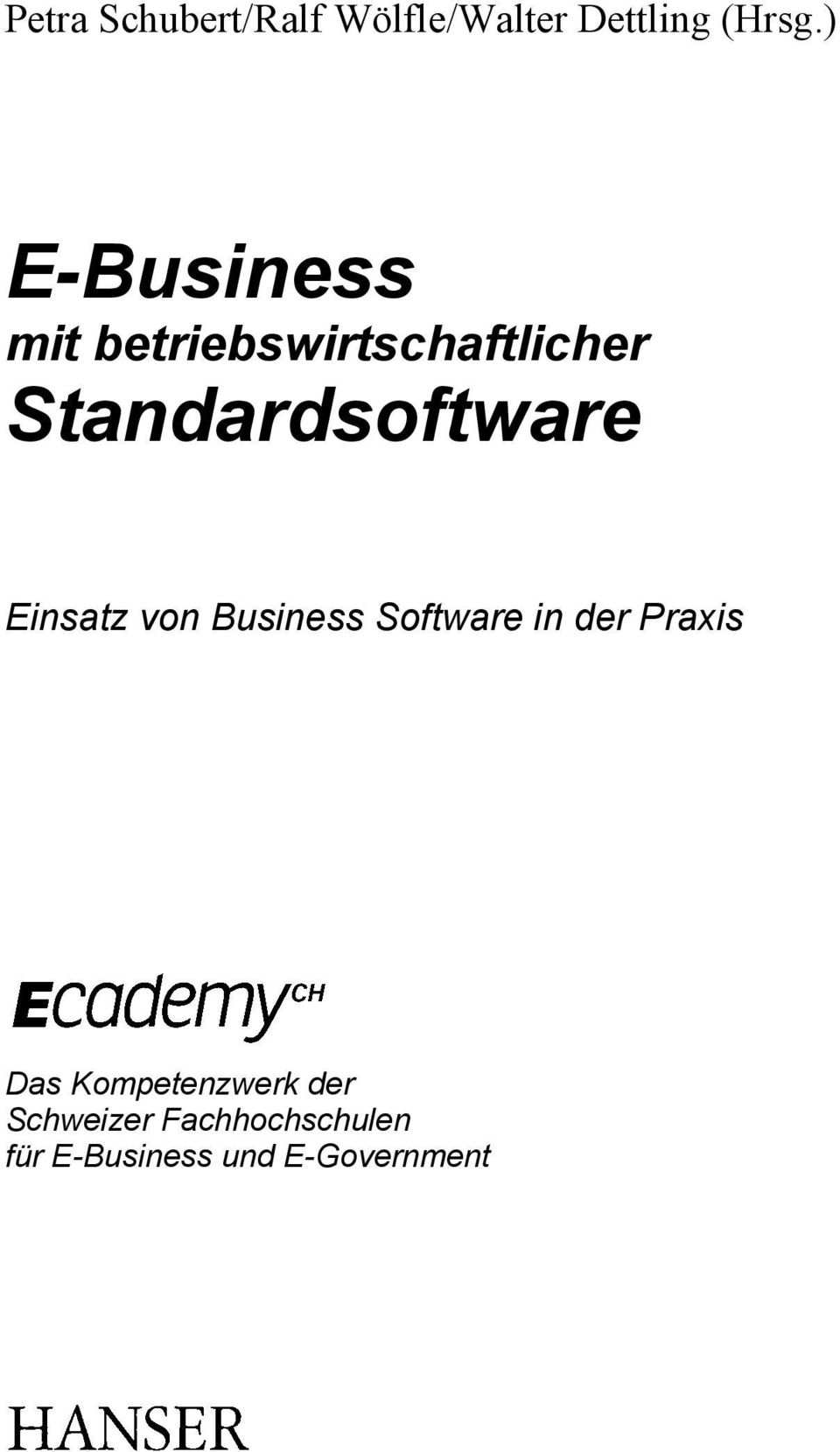 Standardsoftware Einsatz von Business Software in