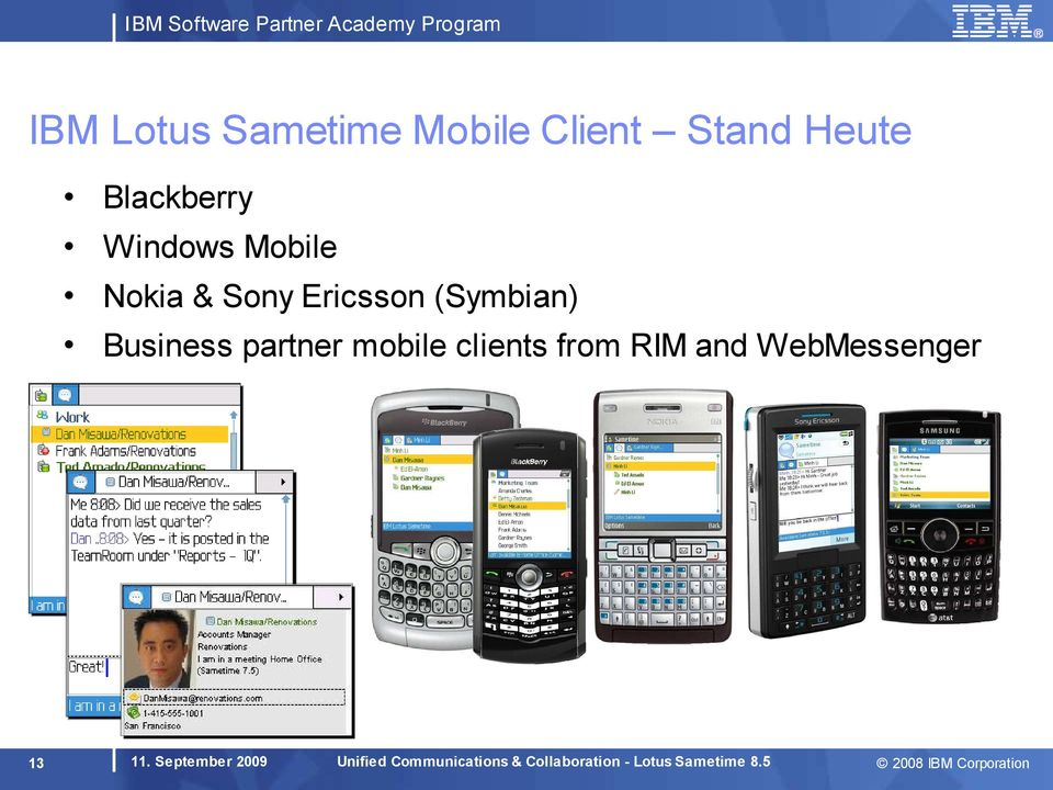 Ericsson (Symbian) Business partner