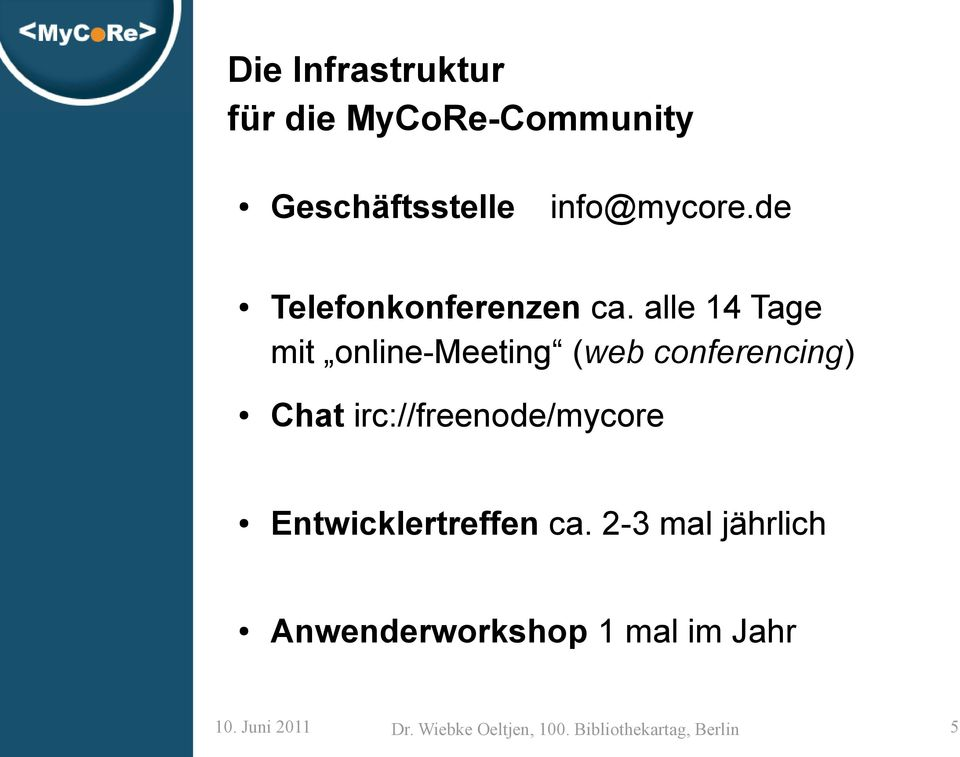 alle 14 Tage mit online-meeting (web conferencing) Chat