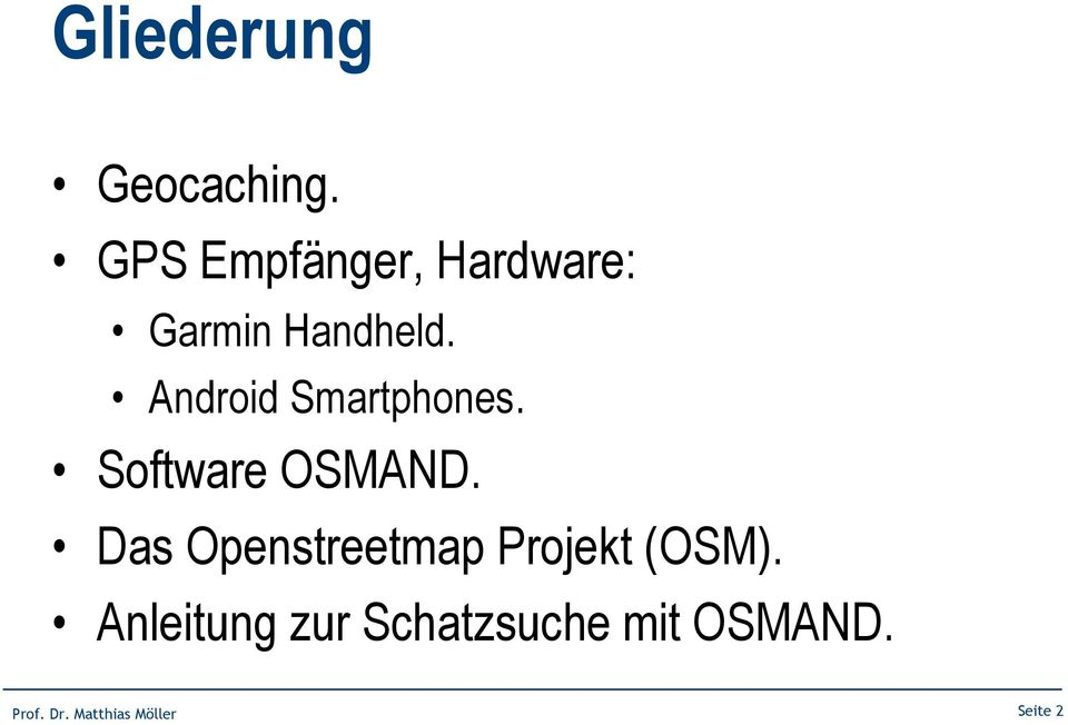Android Smartphones. Software OSMAND.