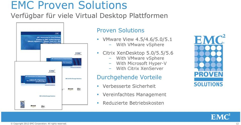 6 With VMware vsphere With Microsoft Hyper-V With Citrix XenServer Durchgehende