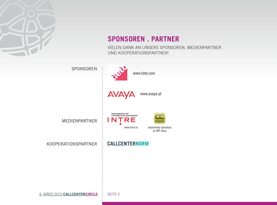 KOOPERATIONSPARTNER! SPONSOREN www.tieto.com www.avaya.
