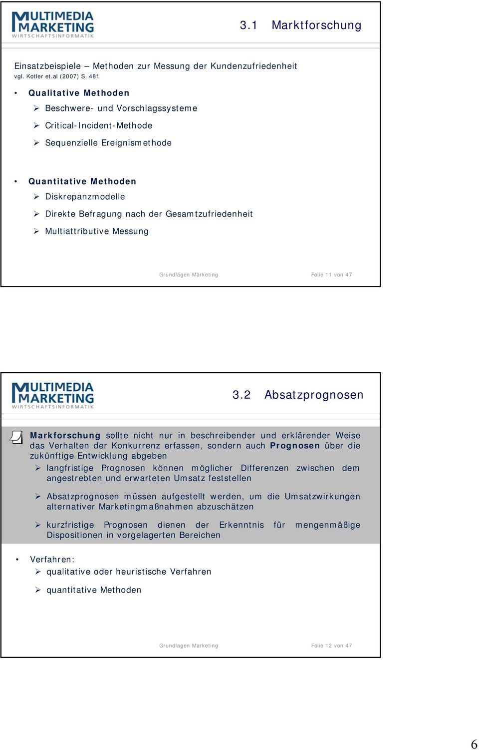 Multiattributive Messung Grundlagen Marketing Folie 11 von 47 3.