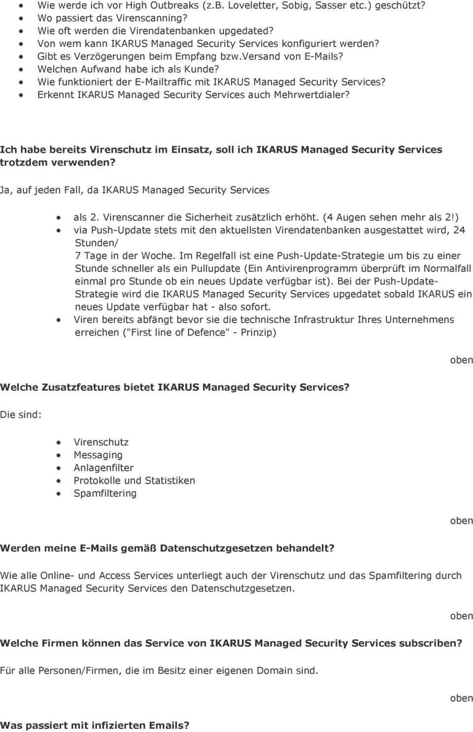 Wie funktioniert der E-Mailtraffic mit IKARUS Managed Security Services? Erkennt IKARUS Managed Security Services auch Mehrwertdialer?