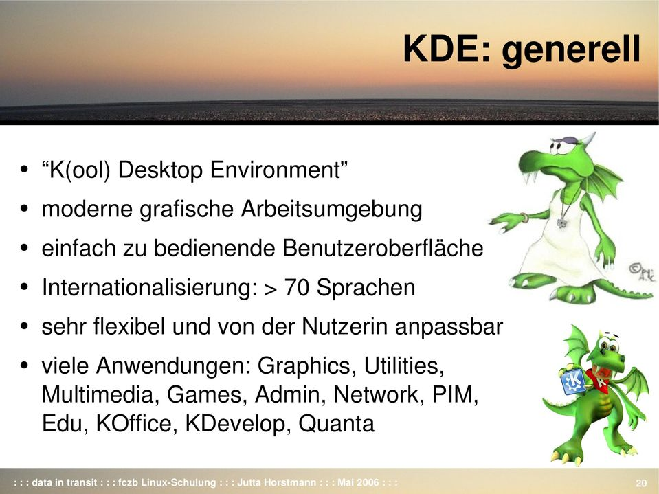 viele Anwendungen: Graphics, Utilities, Multimedia, Games, Admin, Network, PIM, Edu, KOffice,