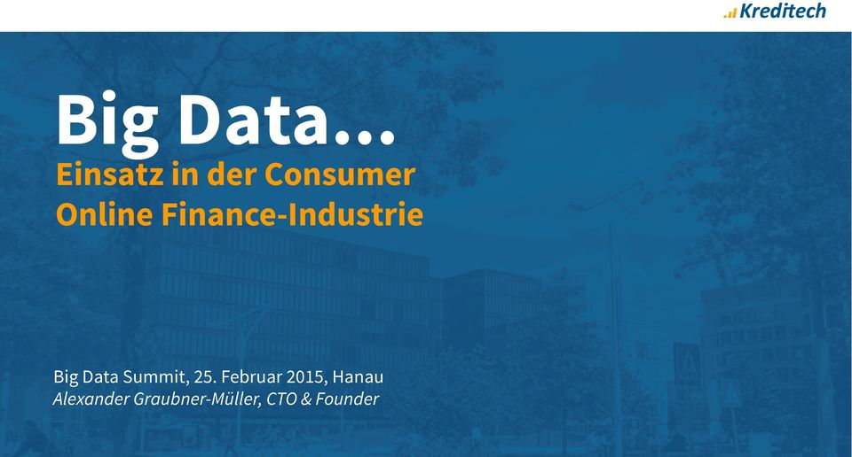 Finance-Industrie Big Data Summit,
