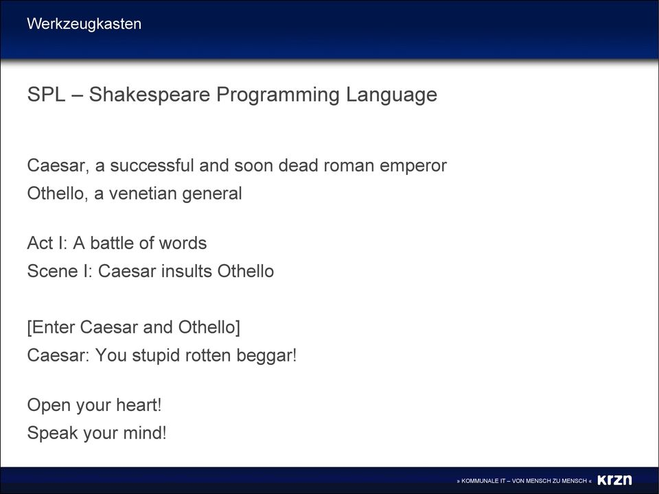 words Scene I: Caesar insults Othello [Enter Caesar and Othello]
