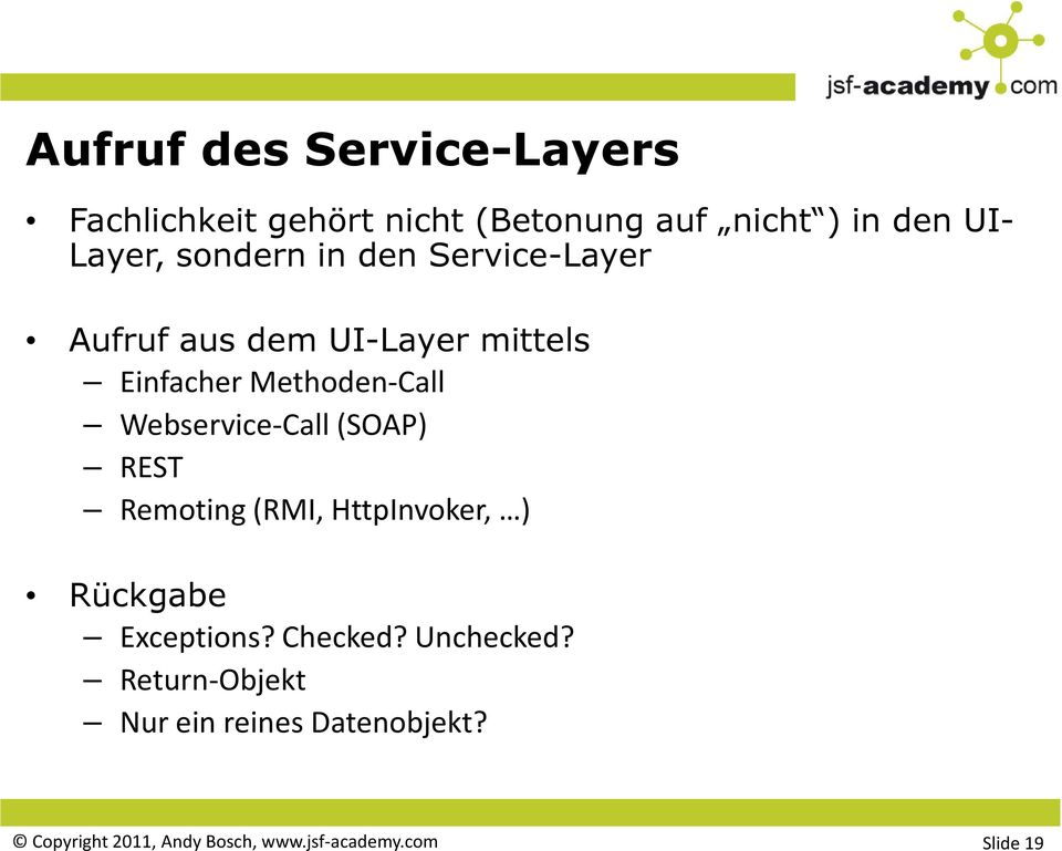 Webservice-Call (SOAP) REST Remoting(RMI, HttpInvoker, ) Rückgabe Exceptions? Checked?