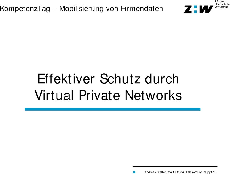 durch Virtual Private Networks