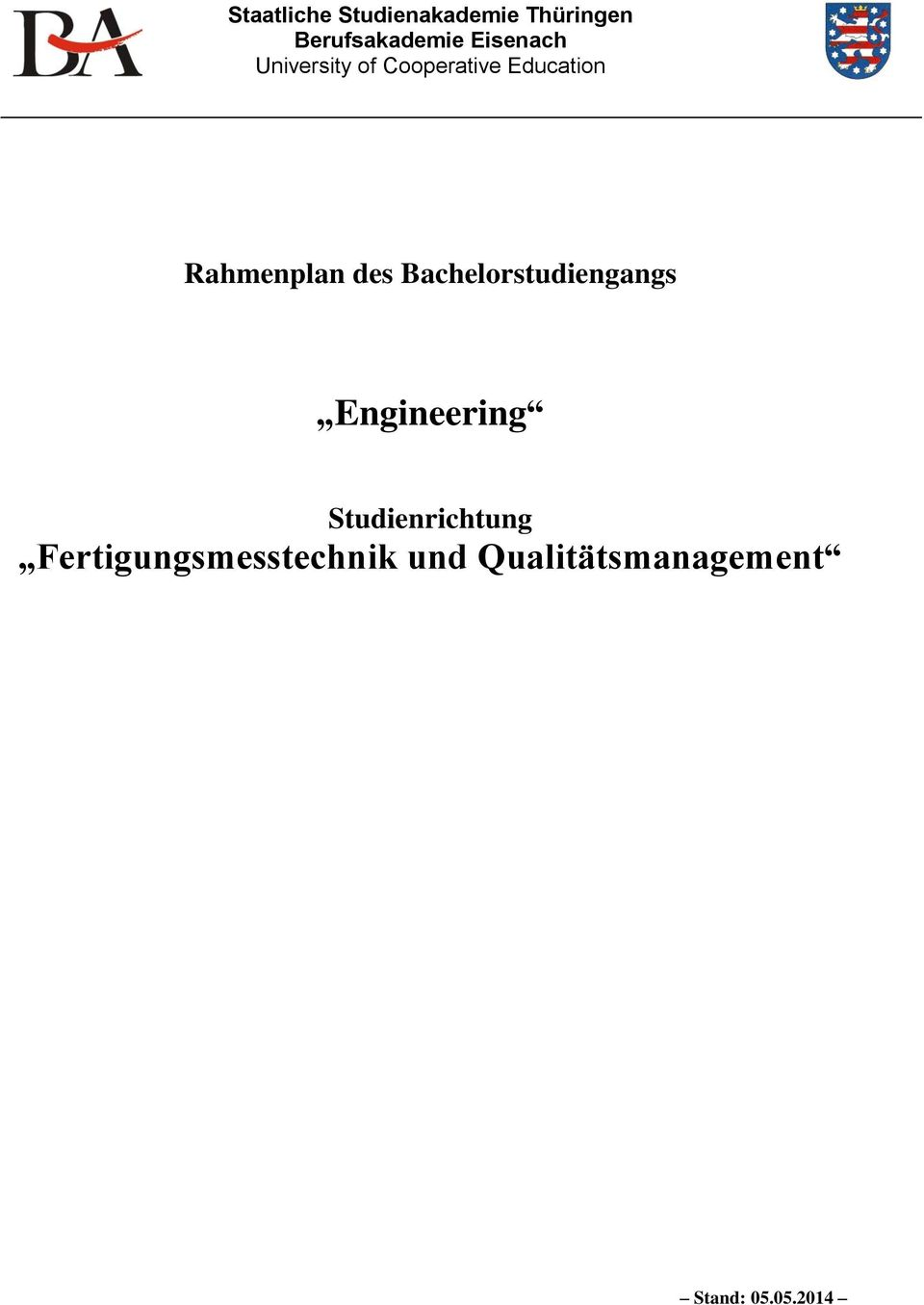 Bachelorstudiengangs Engineering Studienrichtung
