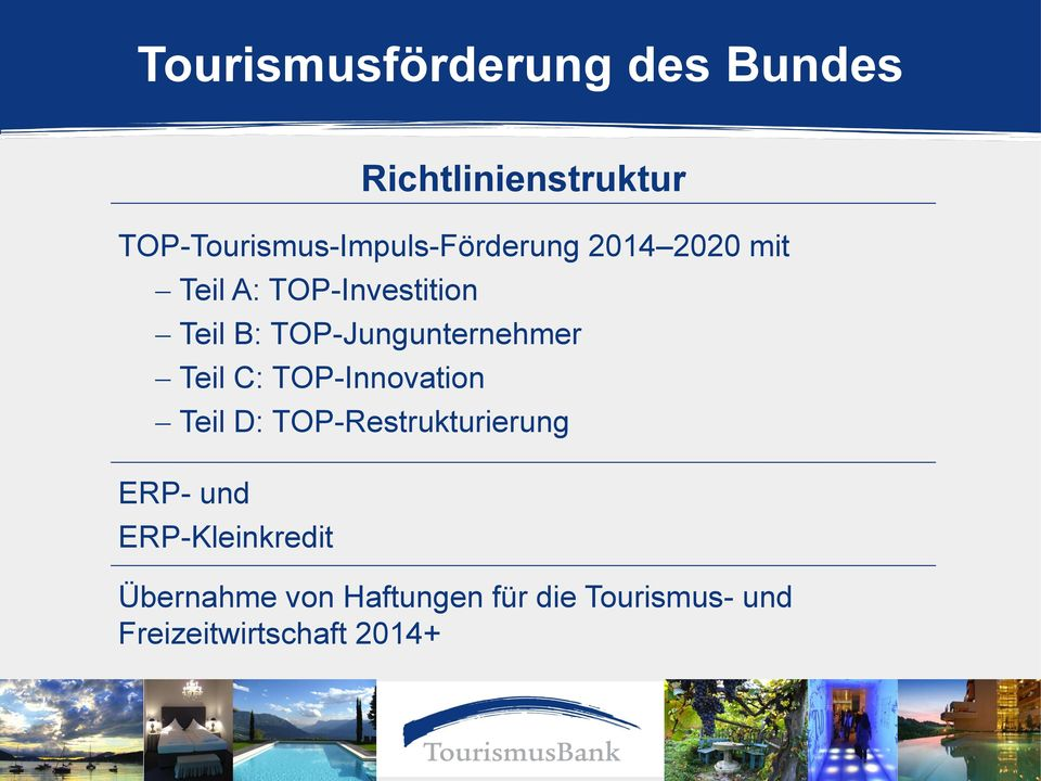 B: TOP-Jungunternehmer Teil C: TOP-Innovation Teil D: