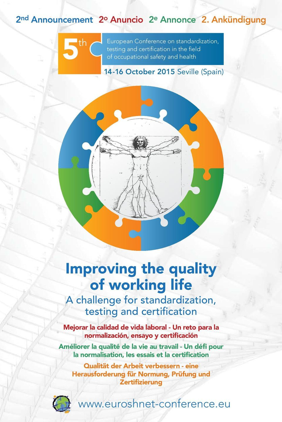 (Spain) Improving the quality of working life A challenge for standardization, testing and certification Mejorar la calidad de vida laboral - Un reto para