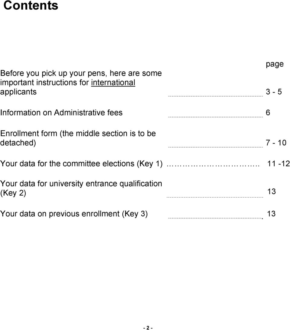 section is to be detached) 7-10 Your data for the committee elections (Key 1) Your data for