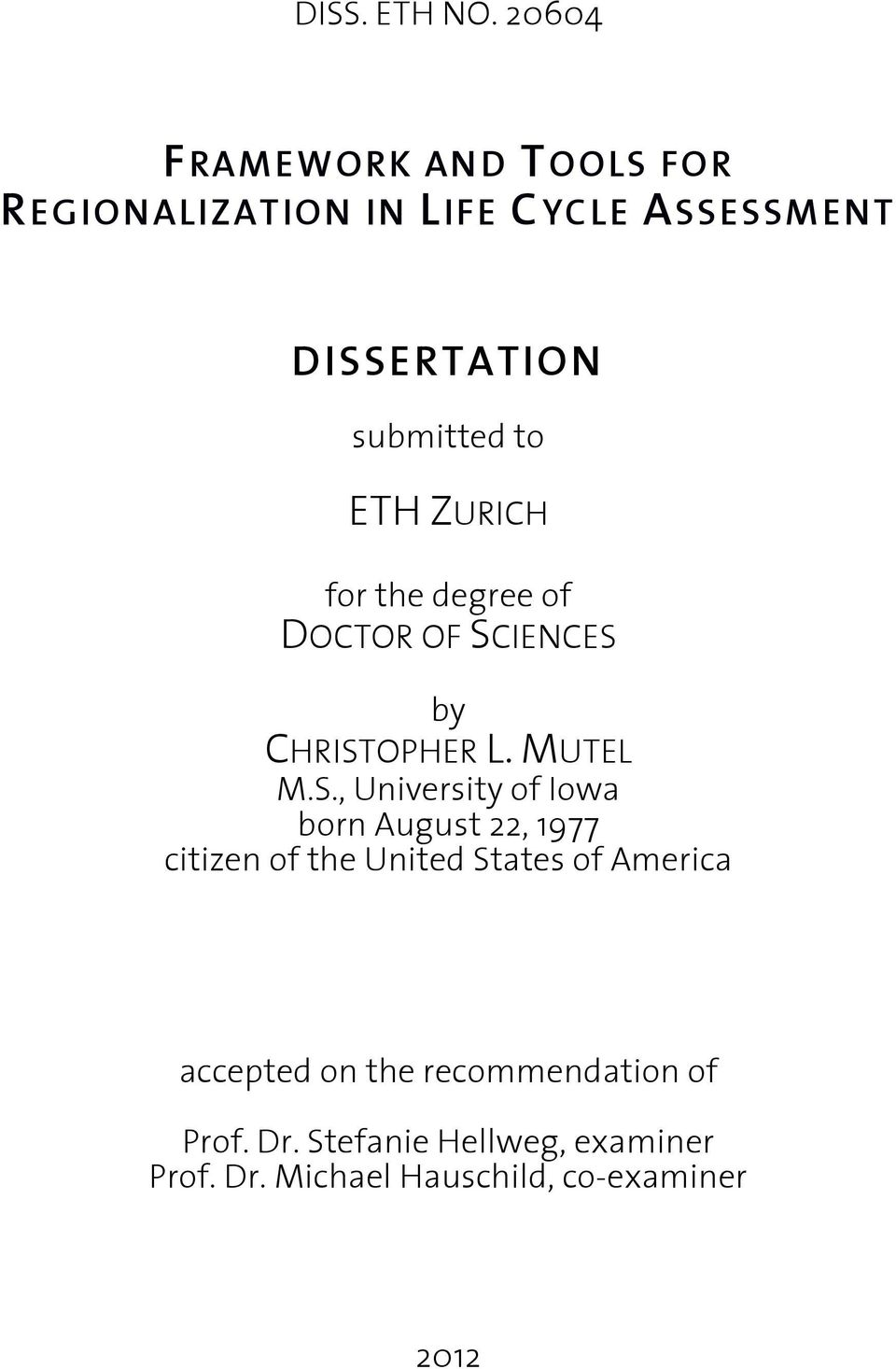 to ETH ZURICH for the degree of DOCTOR OF SC
