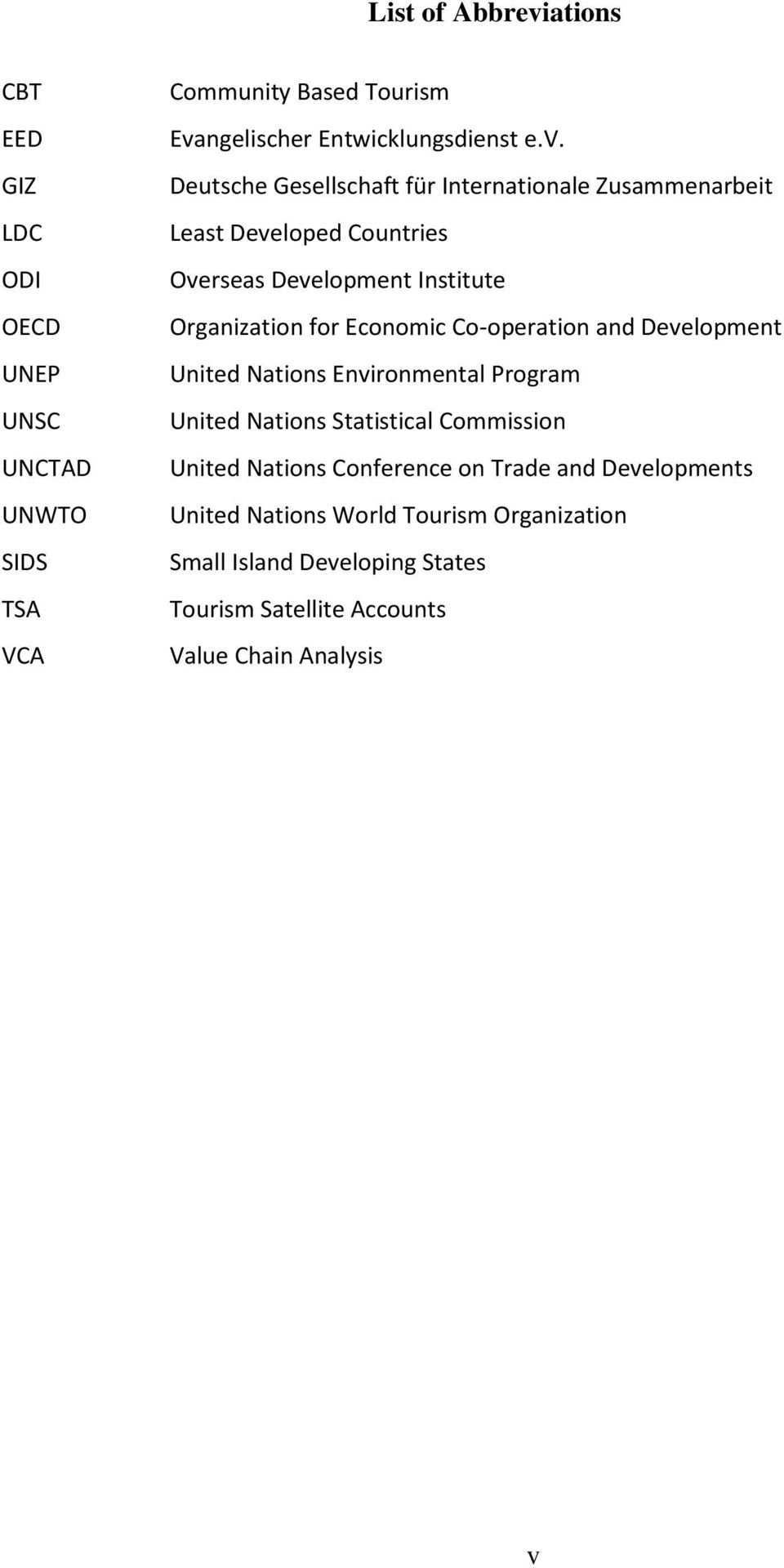 Economic Co-operation and Development United Nations Environmental Program United Nations Statistical Commission United Nations Conference