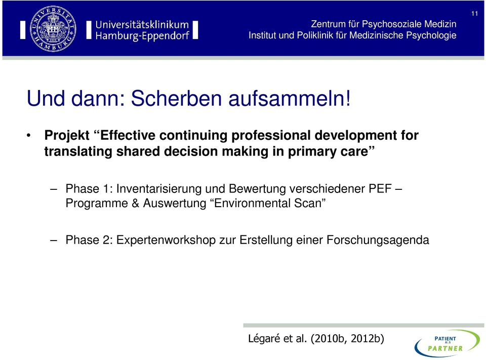 decision making in primary care Phase 1: Inventarisierung und Bewertung