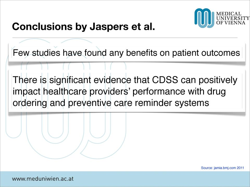 significant evidence that CDSS can positively impact healthcare