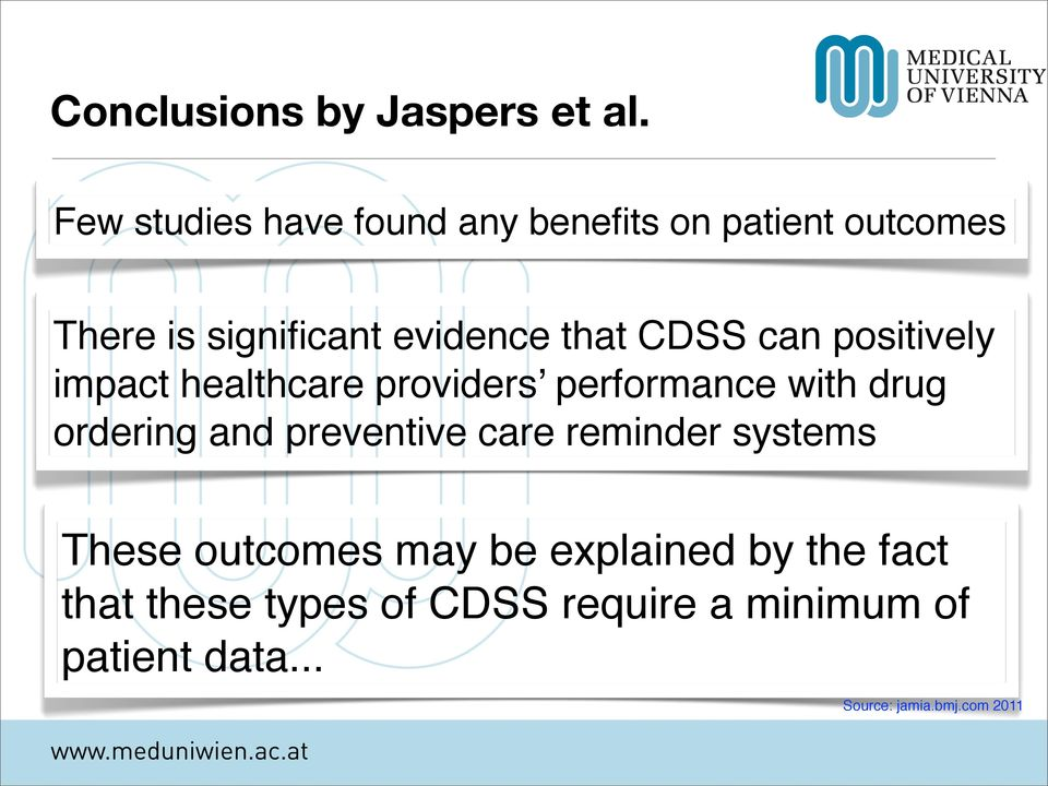 CDSS can positively impact healthcare providers performance with drug ordering and