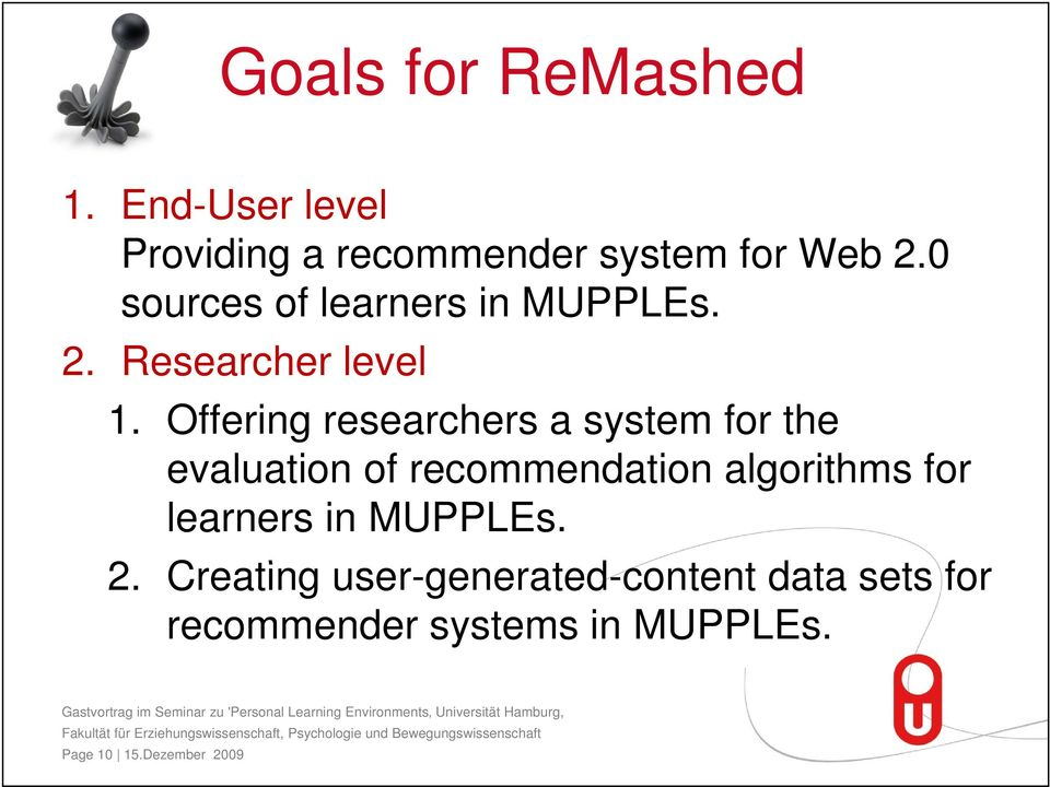 Offering researchers a system for the evaluation of recommendation algorithms for