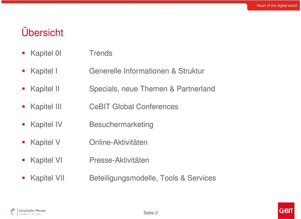 neue Themen & Partnerland CeBIT Global Conferences Besuchermarketing