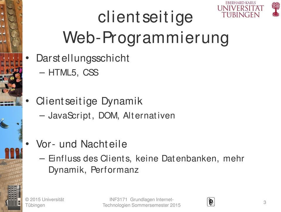 Dynamik JavaScript, DOM, Alternativen Vor- und