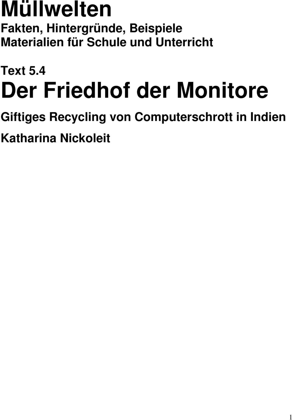 4 Der Friedhof der Monitore Giftiges Recycling