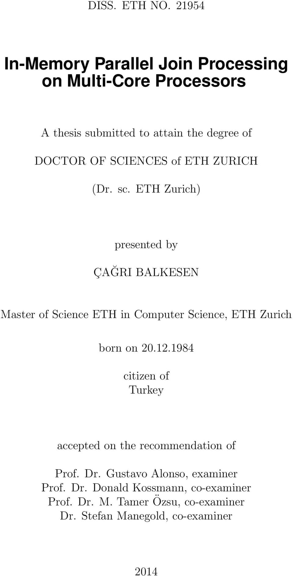 SCIENCES of ETH ZURICH (Dr. sc.