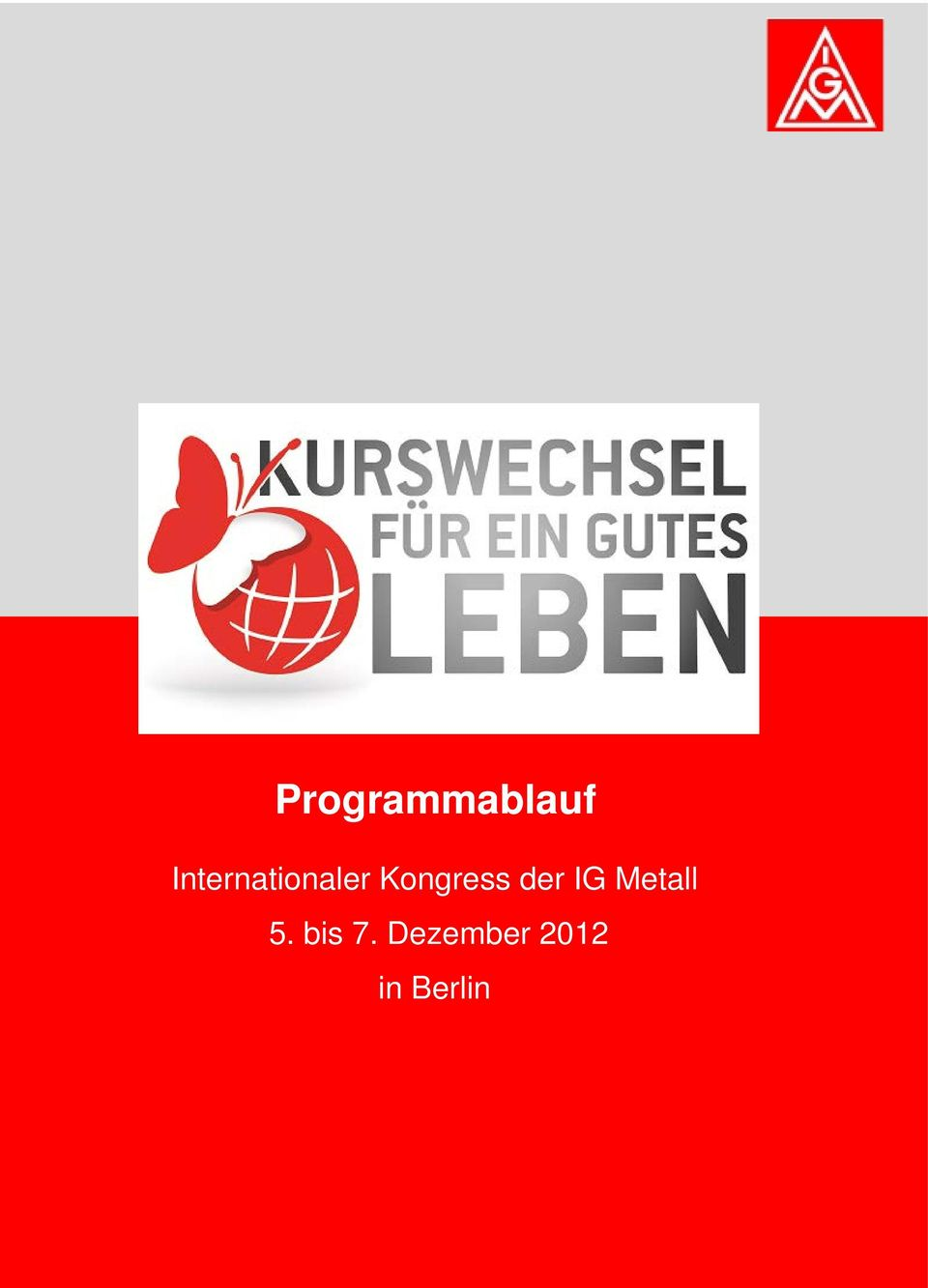Kongress der IG