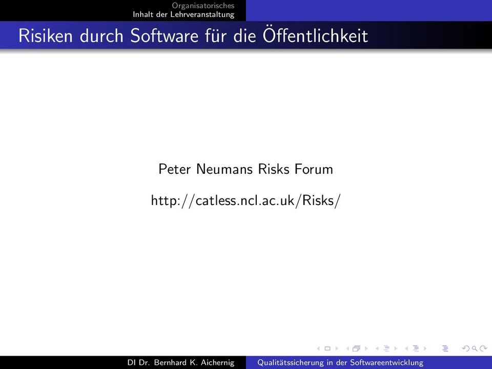 Peter Neumans Risks Forum