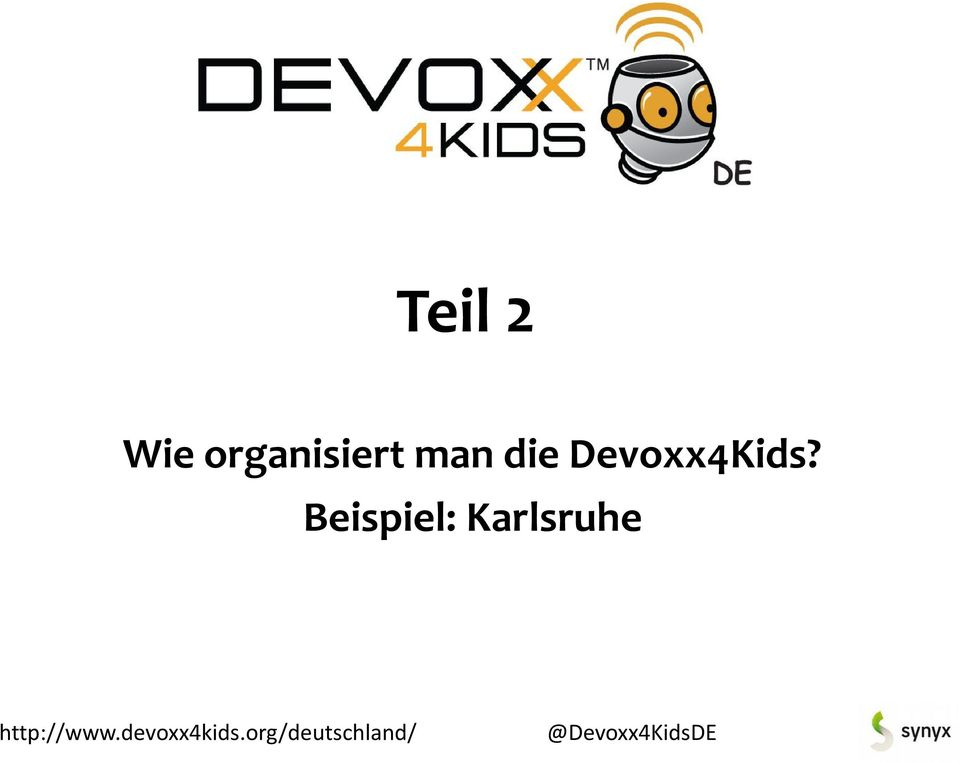 die Devoxx4Kids?
