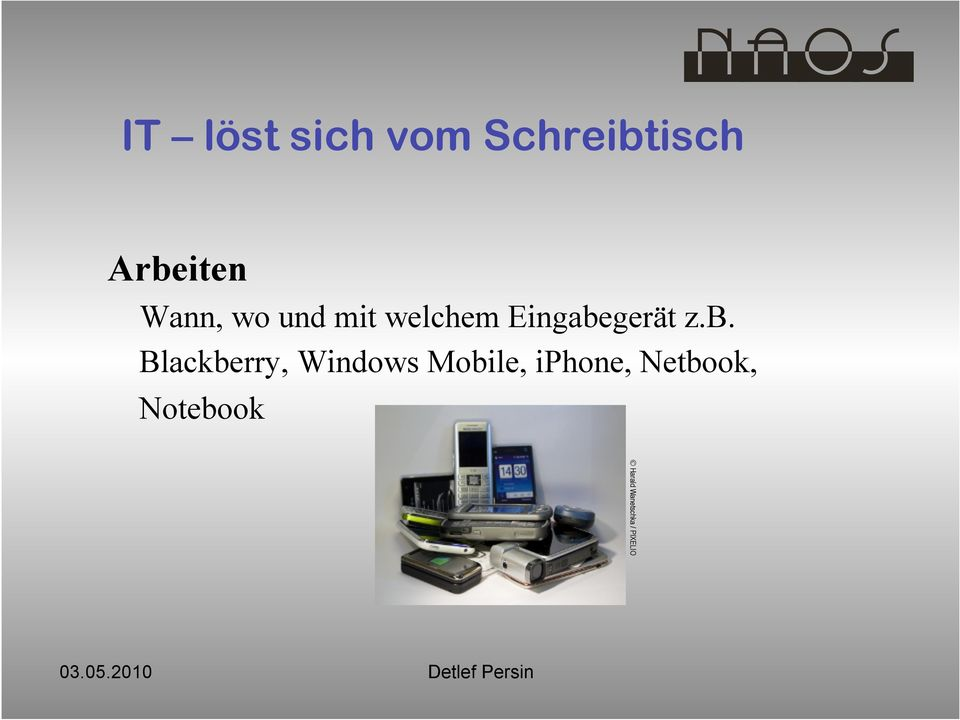b. Blackberry, Windows Mobile, iphone,