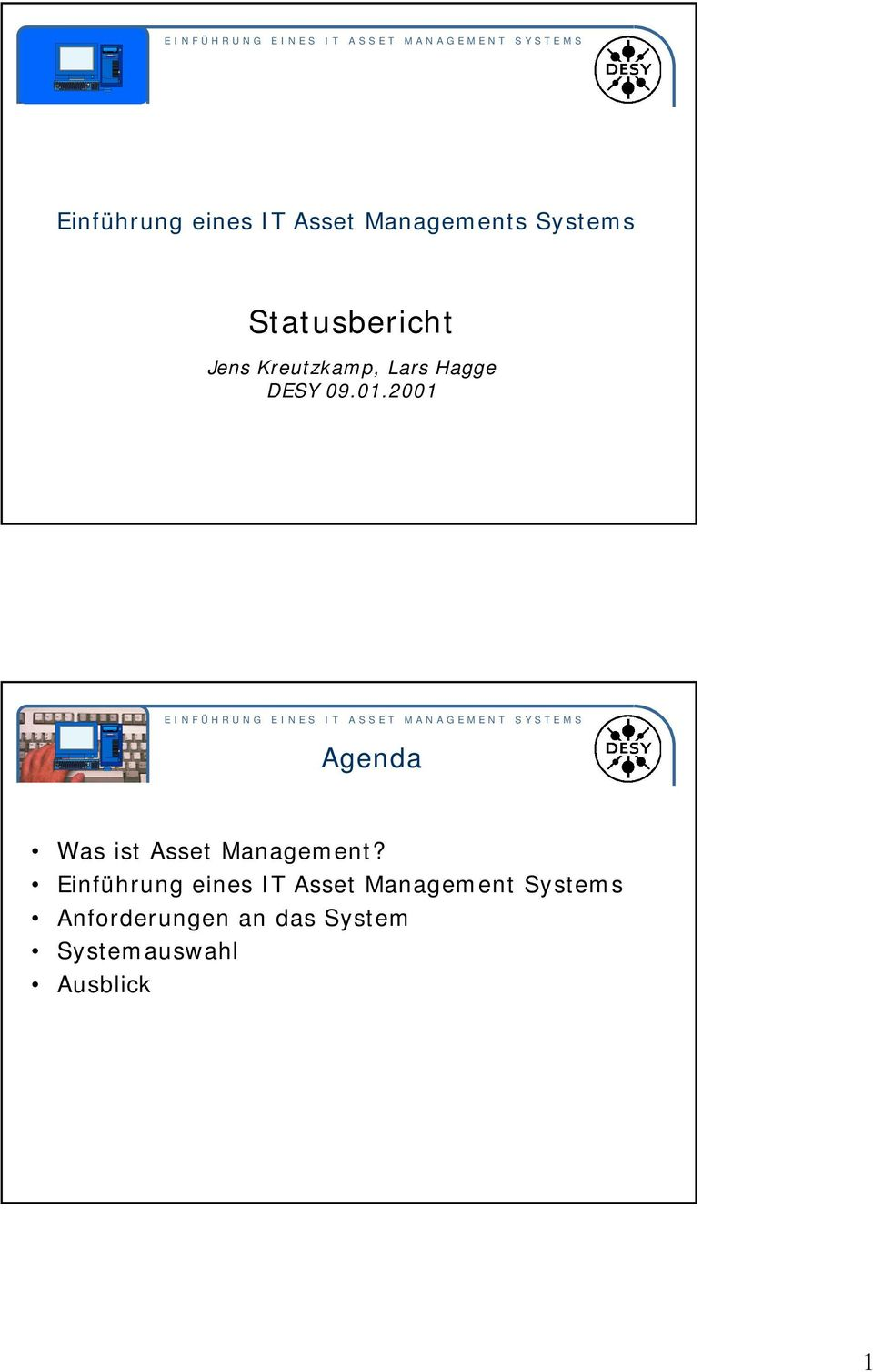 2001 Agenda Was ist Asset Management?