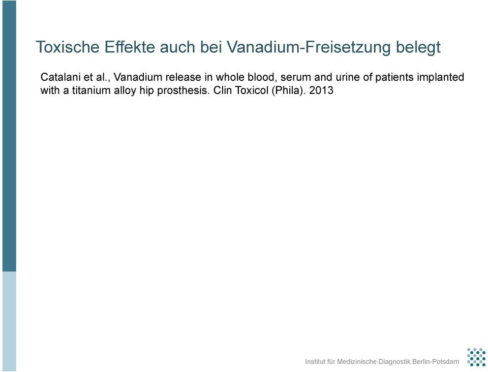 , Vanadium release in whole blood, serum and urine