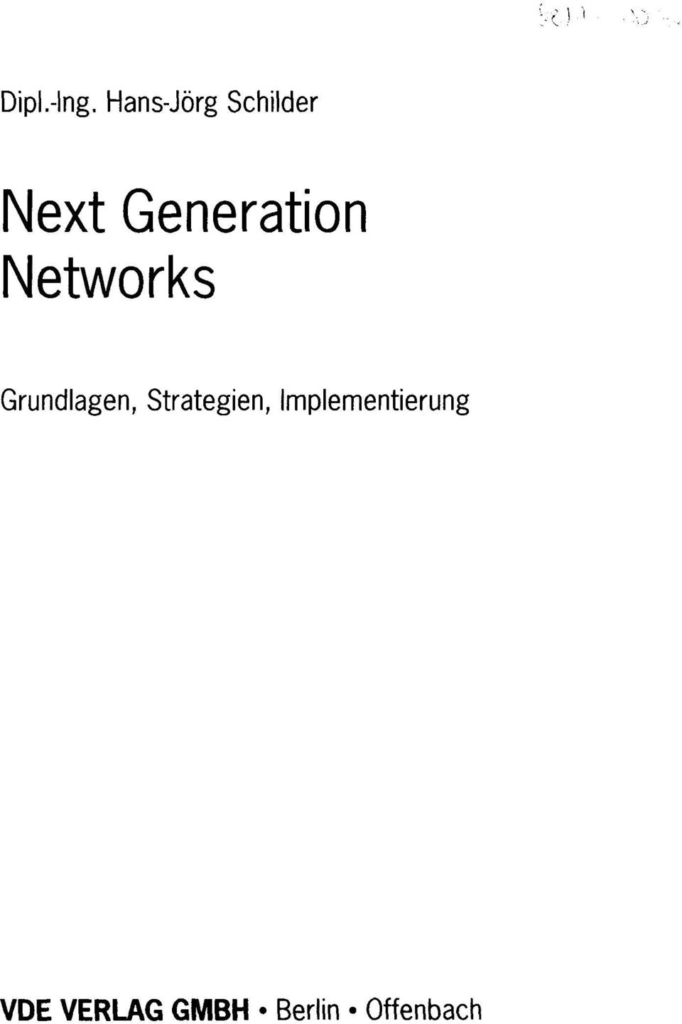 Networks Grundlagen, Strategien,