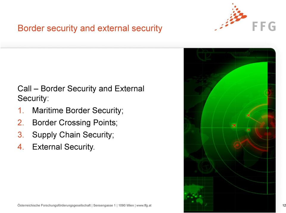Border Crossing Points; 3. Supply Chain Security; 4.