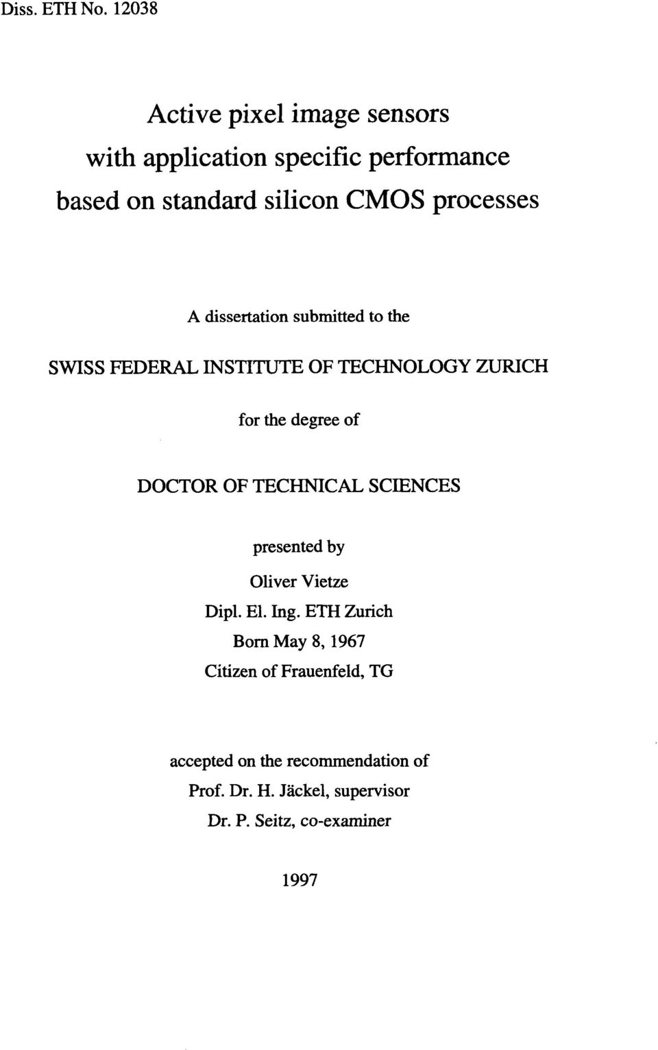 processes A dissertation submitted to the SWISS FEDERAL INSTITUTE OF TECHNOLOGY ZURICH for the degree of