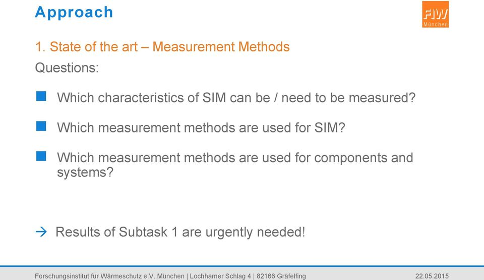 characteristics of SIM can be / need to be measured?