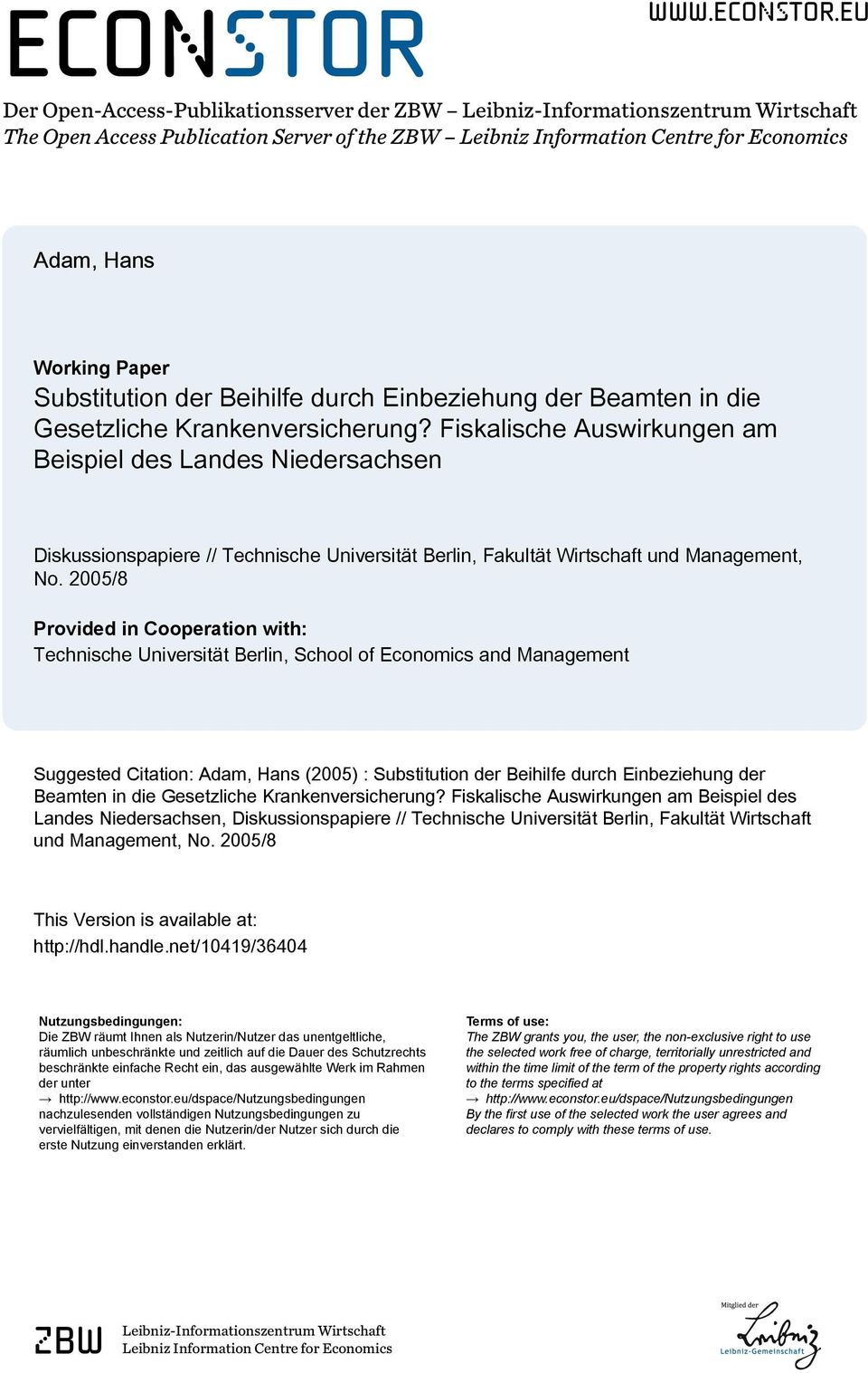 eu Der Open-Access-Publikationsserver der ZBW Leibniz-Informationszentrum Wirtschaft The Open Access Publication Server of the ZBW Leibniz Information Centre for Economics Adam, Hans Working Paper