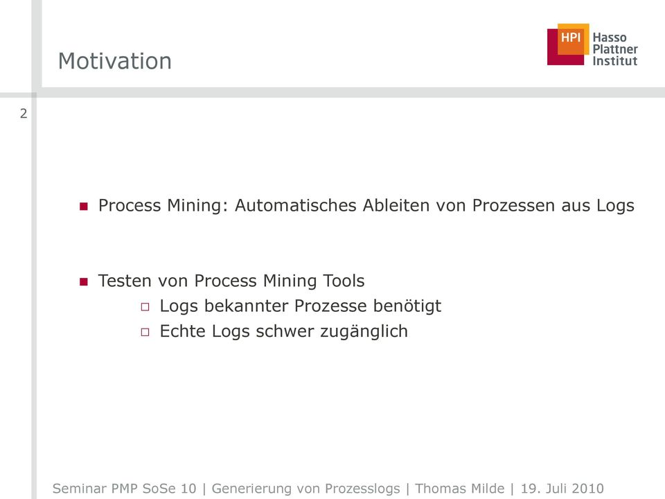 Logs Testen von Process Mining Tools Logs