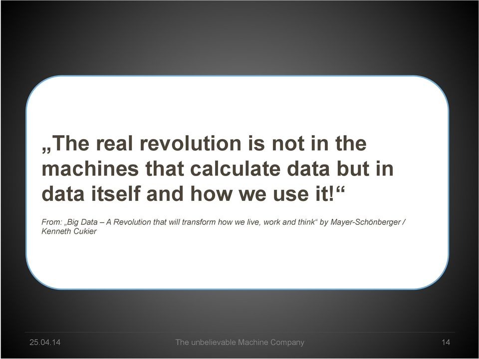 From: Big Data A Revolution that will transform how we live,